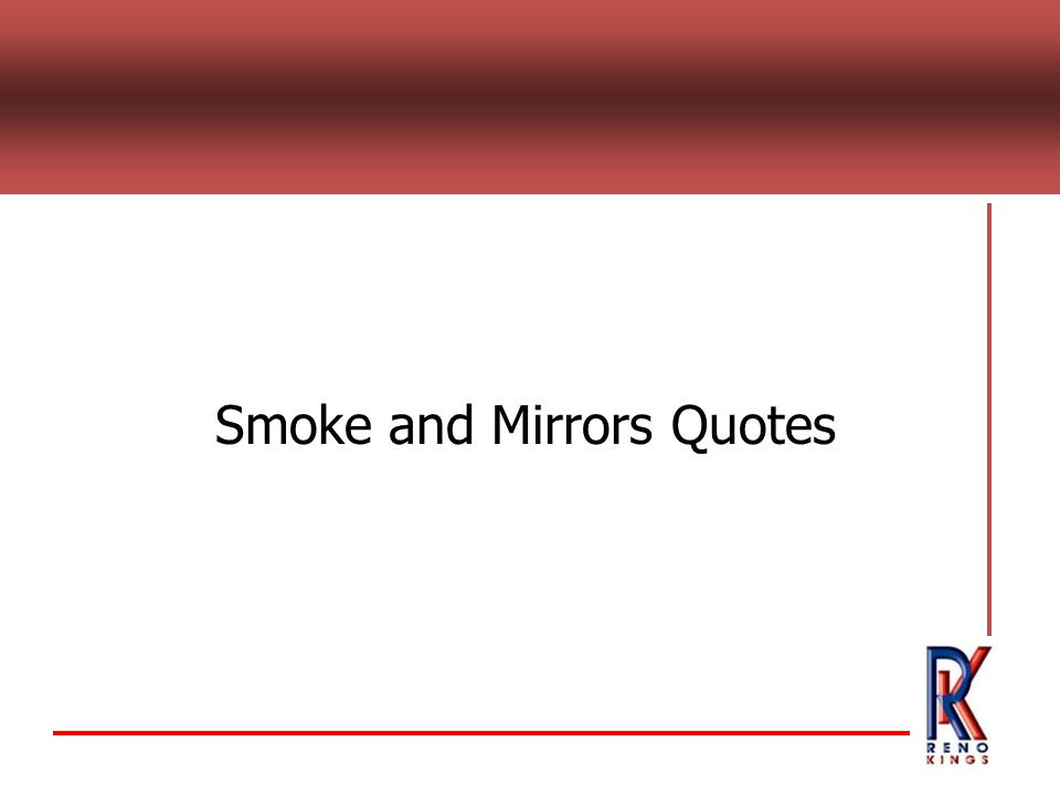Smoke and Mirrors Quotes