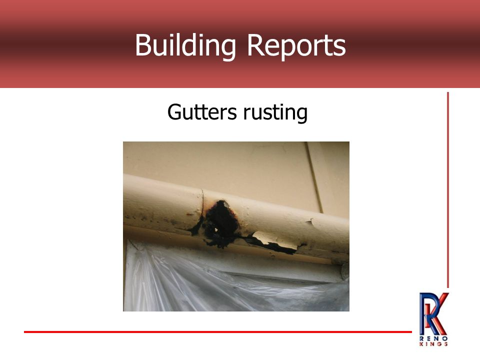 Building Reports Gutters rusting