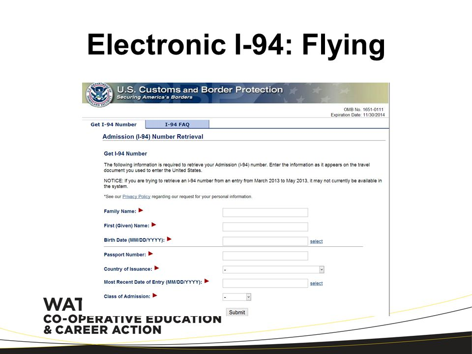 I-94 Card: Driving Record of arrival and departure to and from the U.S.