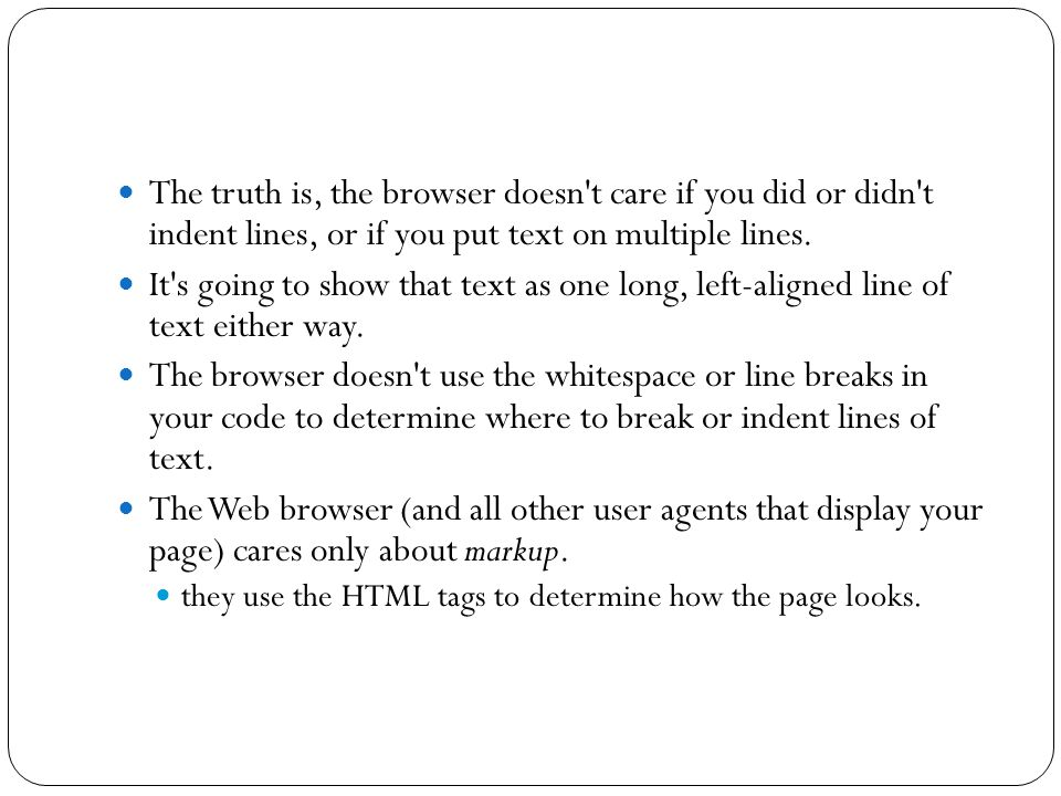 … To illustrate, I ll introduce you to a couple of new HTML tags.