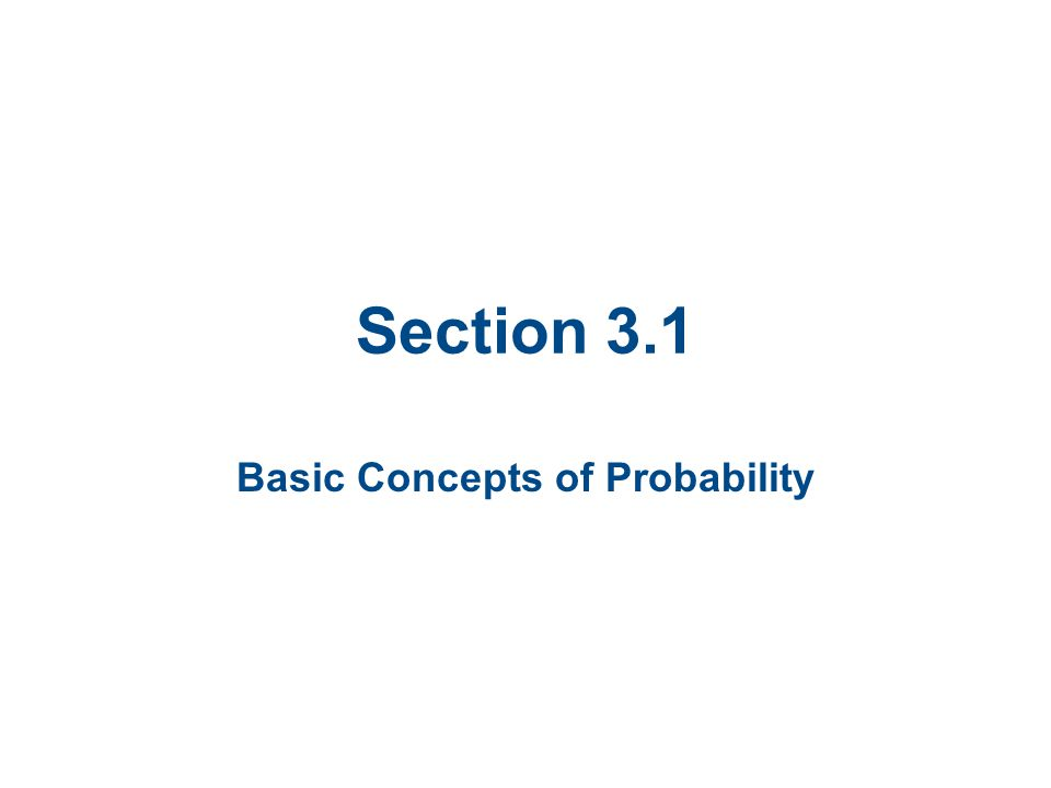 Section 3.1 Basic Concepts of Probability