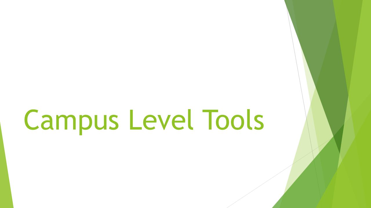 Campus Level Tools