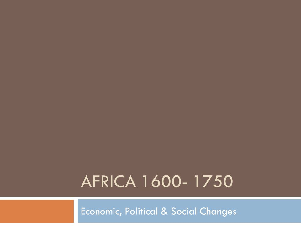 Africa POLITICAL CHANGES