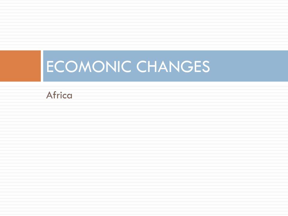 Africa ECOMONIC CHANGES