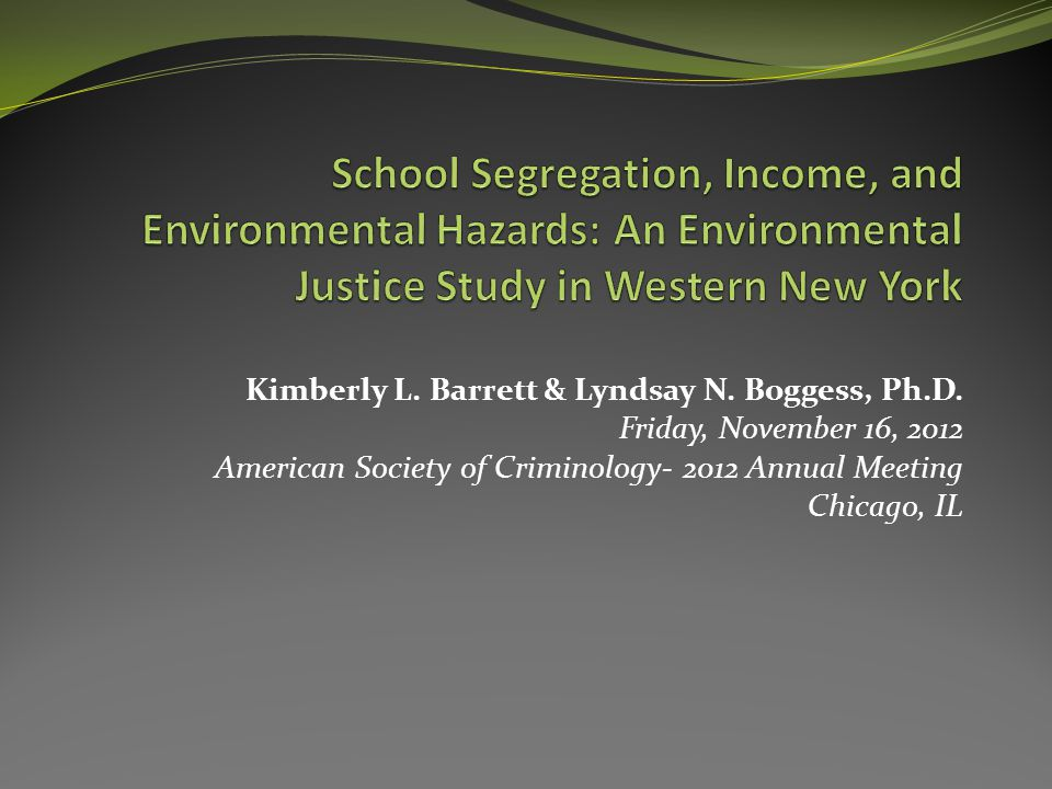 Introduction Link in the literature between school environment & student performance (Gottfredson et al., 2005) School's distance to Environmental Harms of special concern Does location of environmental hazards in Buffalo perpetuate school segregation and concentrated disadvantage?