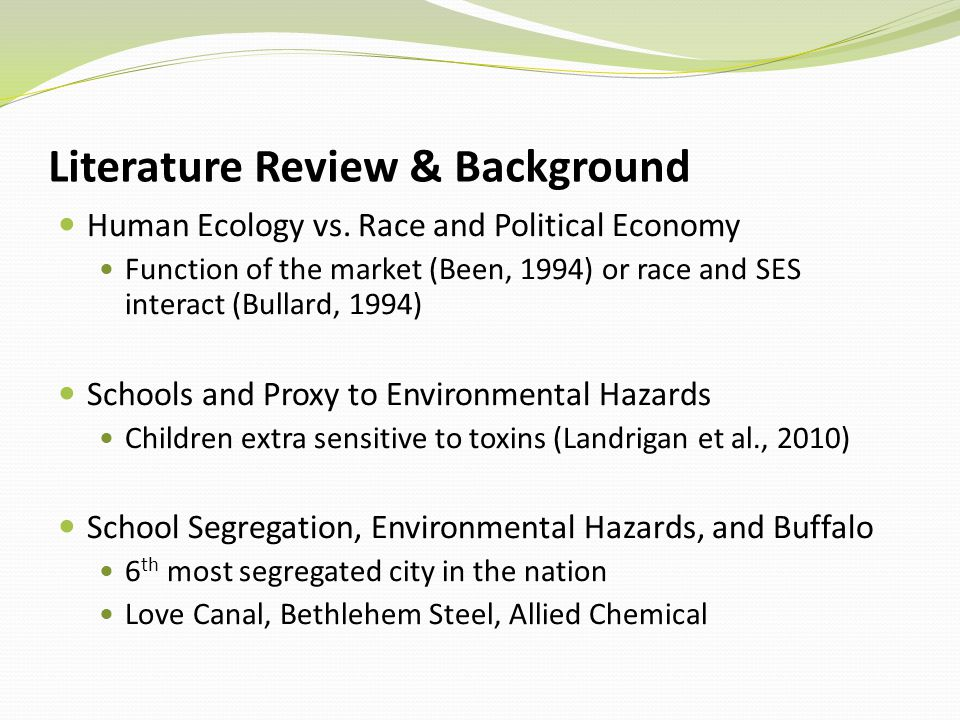 Literature Review & Background Human Ecology vs.