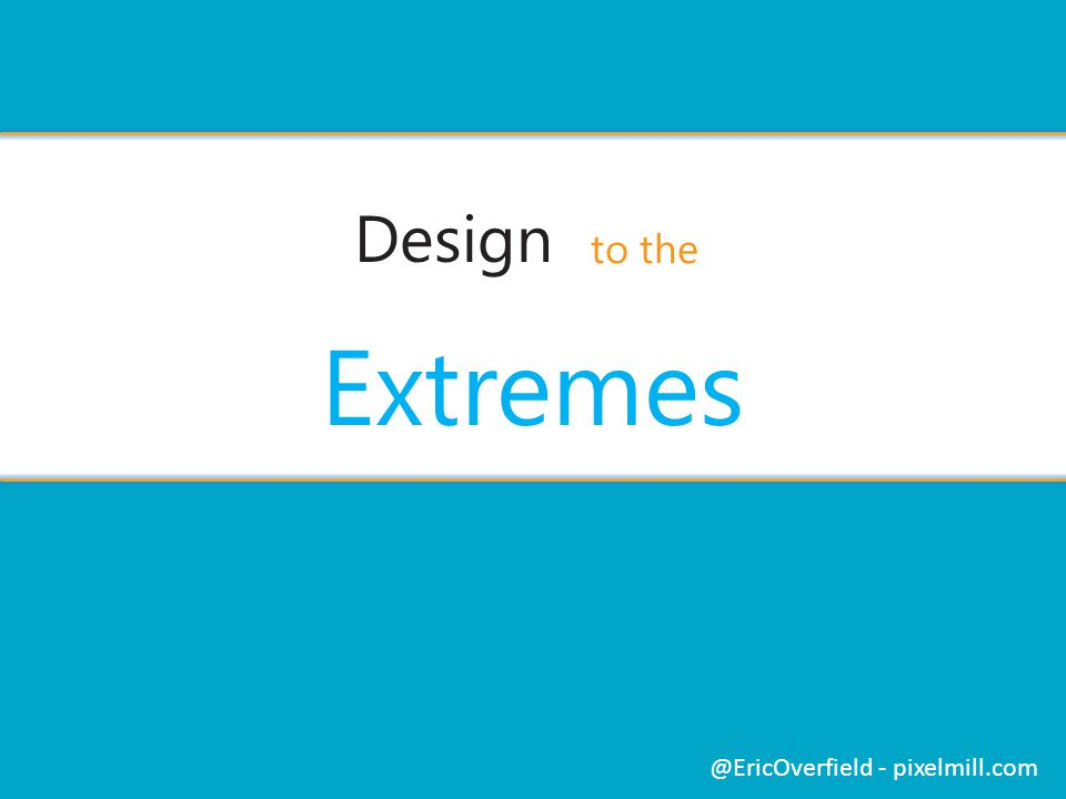 Design Extremes @EricOverfield - pixelmill.com to the