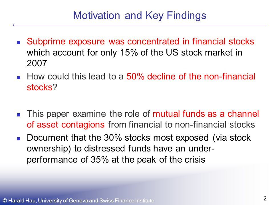 Motivation and Key Findings 2 Subprime exposure was concentrated in financial stocks which account for only 15% of the US stock market in 2007 How could this lead to a 50% decline of the non-financial stocks.