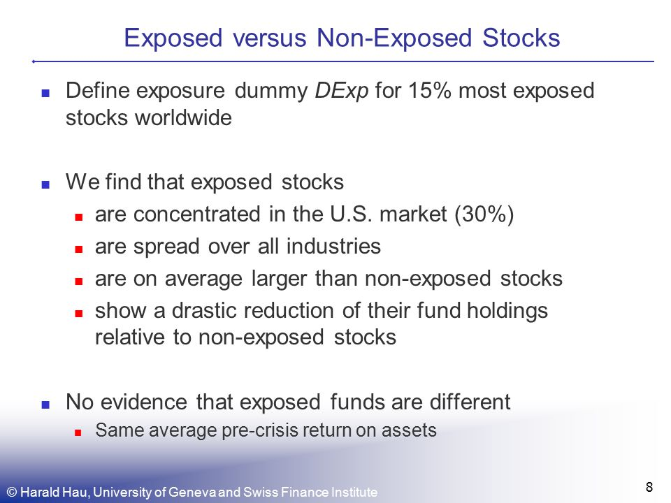 Exposed versus Non-Exposed Stocks Define exposure dummy DExp for 15% most exposed stocks worldwide We find that exposed stocks are concentrated in the U.S.