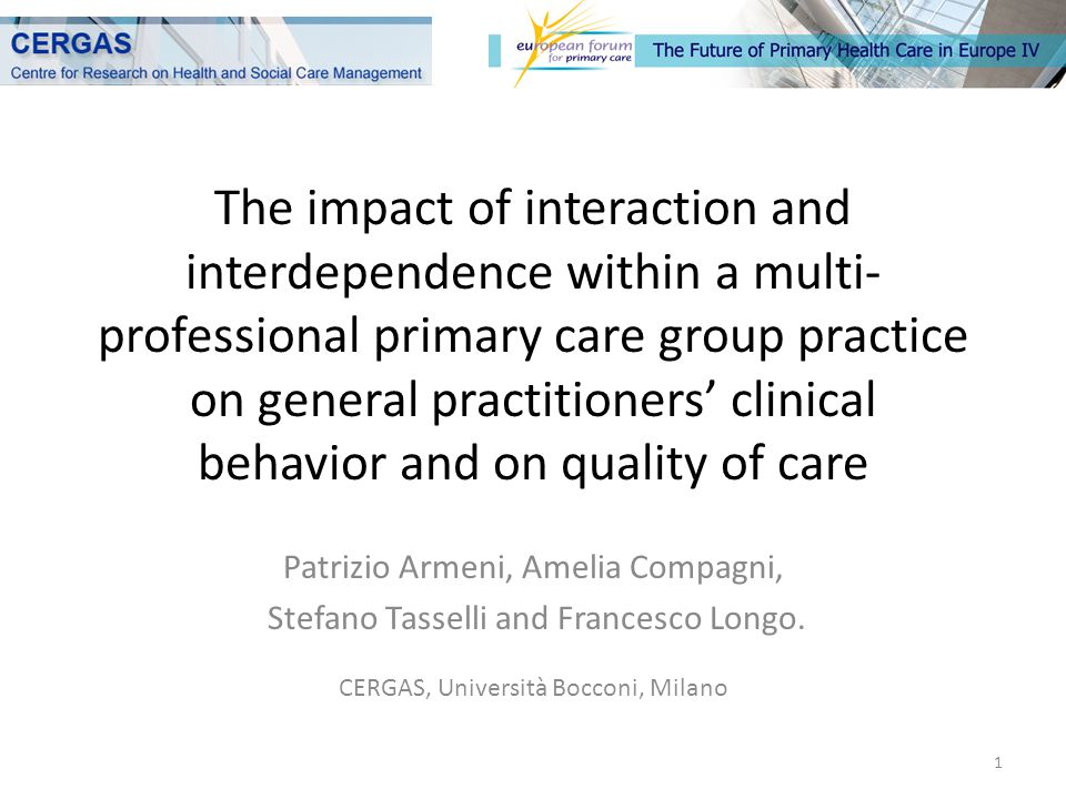 The impact of interaction and interdependence within a multi- professional primary care group practice on general practitioners' clinical behavior and