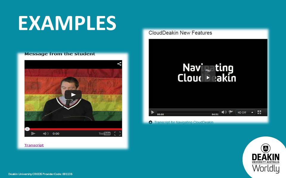 Deakin University CRICOS Provider Code: 00113B EXAMPLES