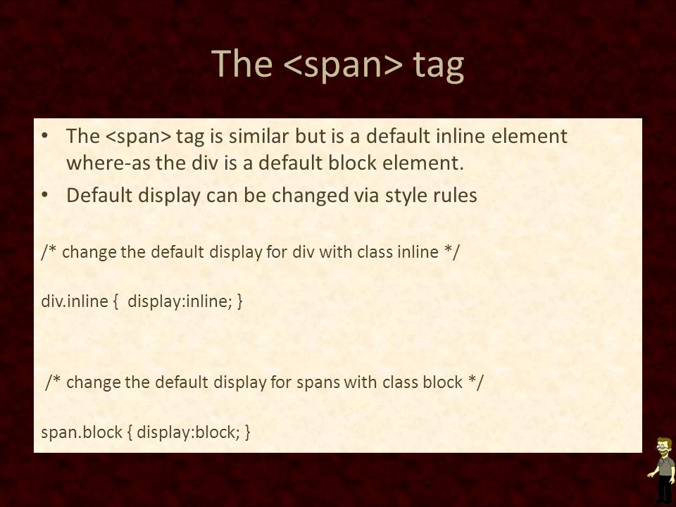 The tag The tag is similar but is a default inline element where-as the div is a default block element.