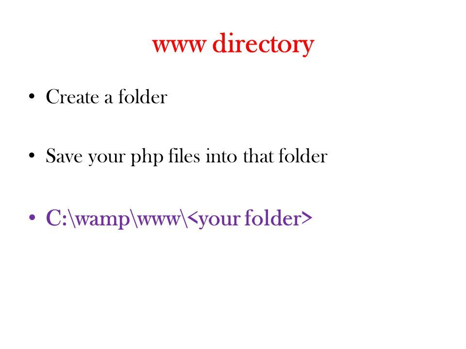 PHP File My First PHP Program <?php echo Welcome to PHP ; ?>
