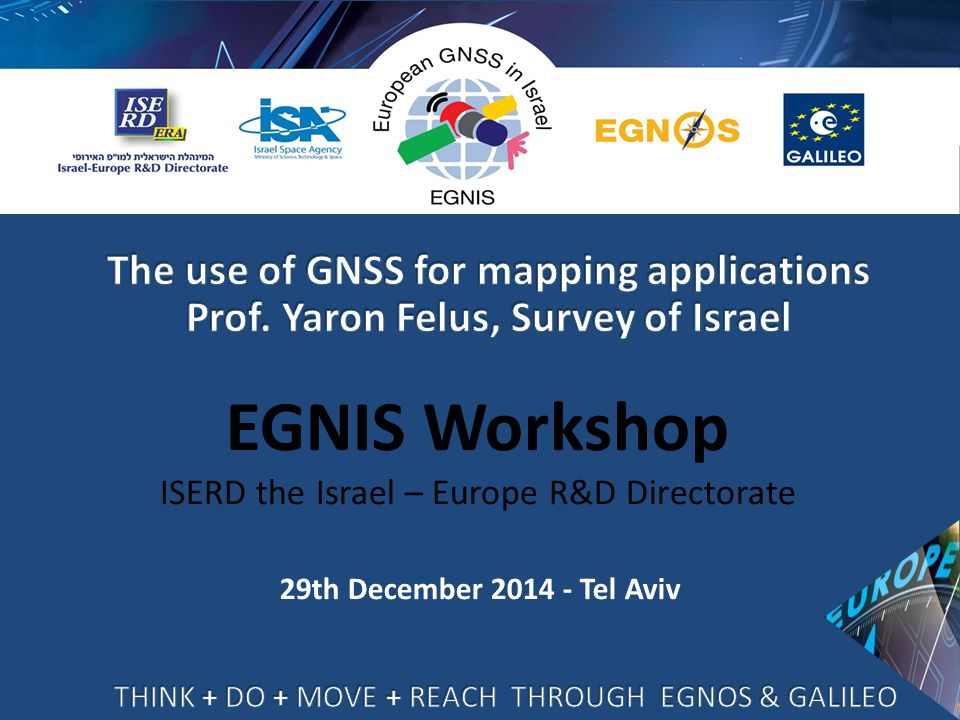 29th December 2014 - Tel Aviv EGNIS Workshop ISERD the Israel – Europe R&D Directorate