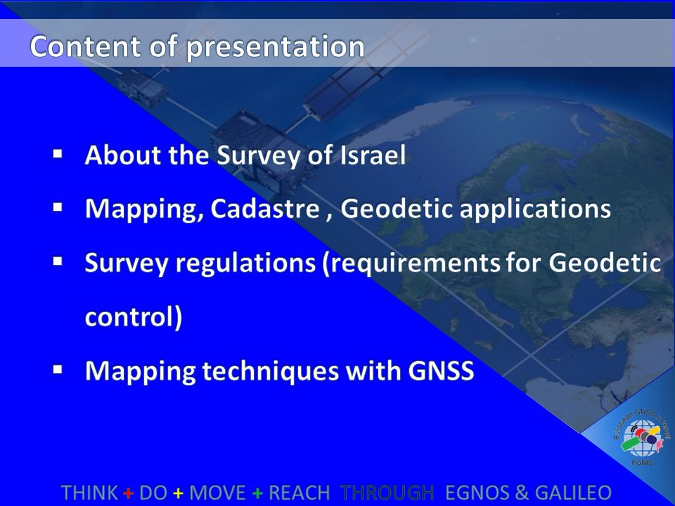 Since 1991 the Survey of Israel maps the entire country using 1:40000 aerial photography and field surveys.