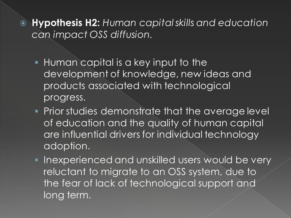  Factors that determine OSS diffusion:  Innovation  Quality of human capital  Telecommunications infrastructure  ICT trade  Regulation protecting IPR