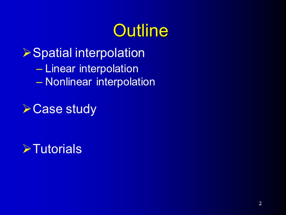 Operations on surfaces  Interpolation –Linear interpolation –Nonlinear interpolation 3