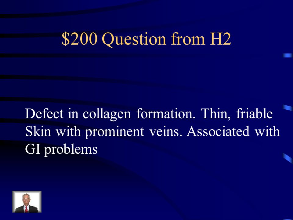 $100 Answer from H2 Marfan's Syndrome