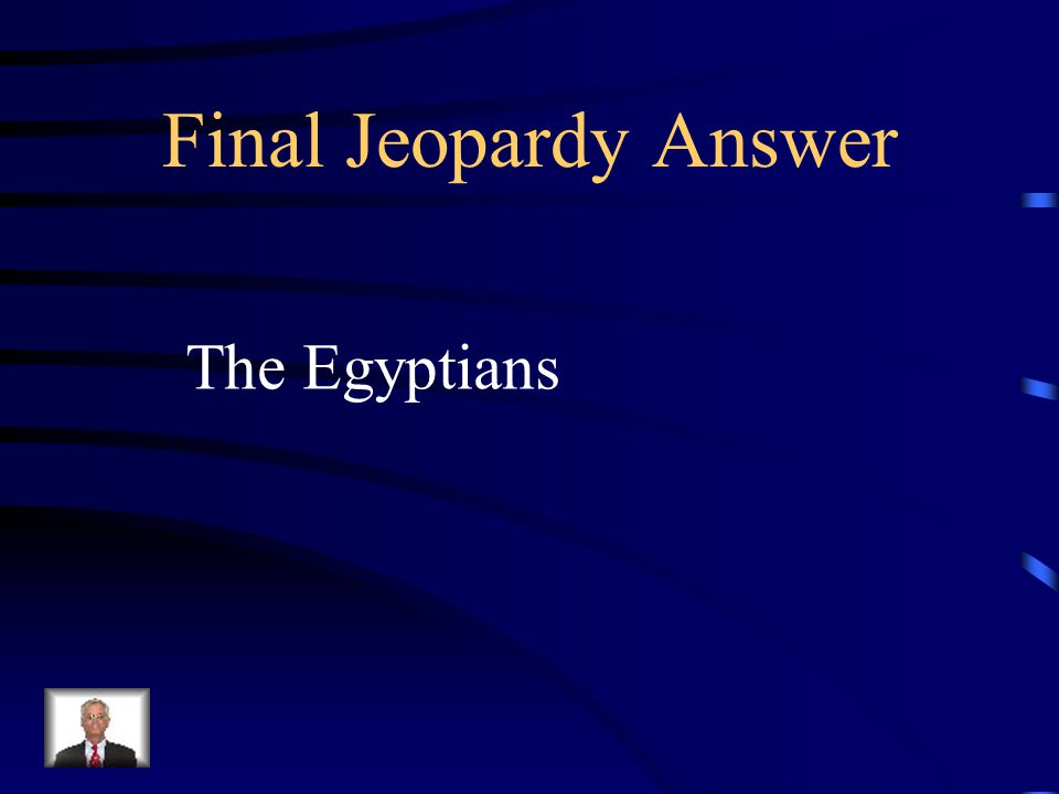 Final Jeopardy Who were the first people to differentiate between infected and diseased wounds compared to noninfected wounds?