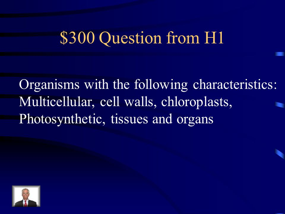 $200 Answer from H1 What are tracheophytes?