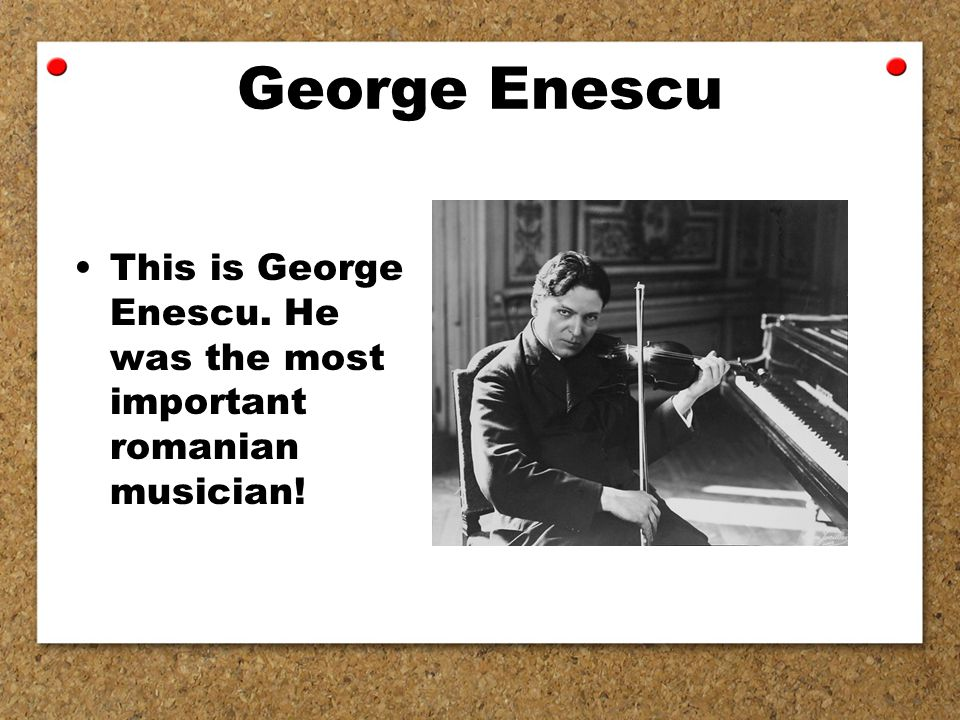 George Enescu This is George Enescu. He was the most important romanian musician!