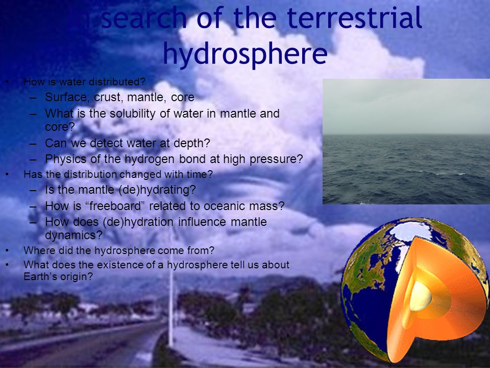 In search of the terrestrial hydrosphere How is water distributed.