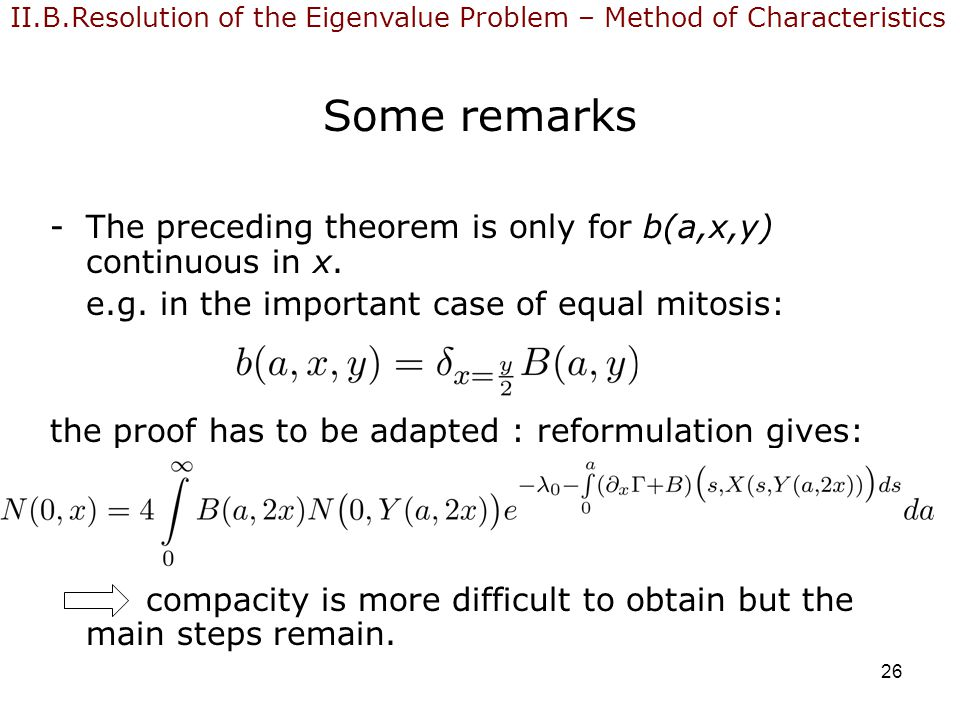 26 Some remarks -The preceding theorem is only for b(a,x,y) continuous in x.