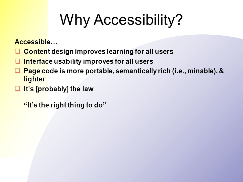 Why Accessibility.