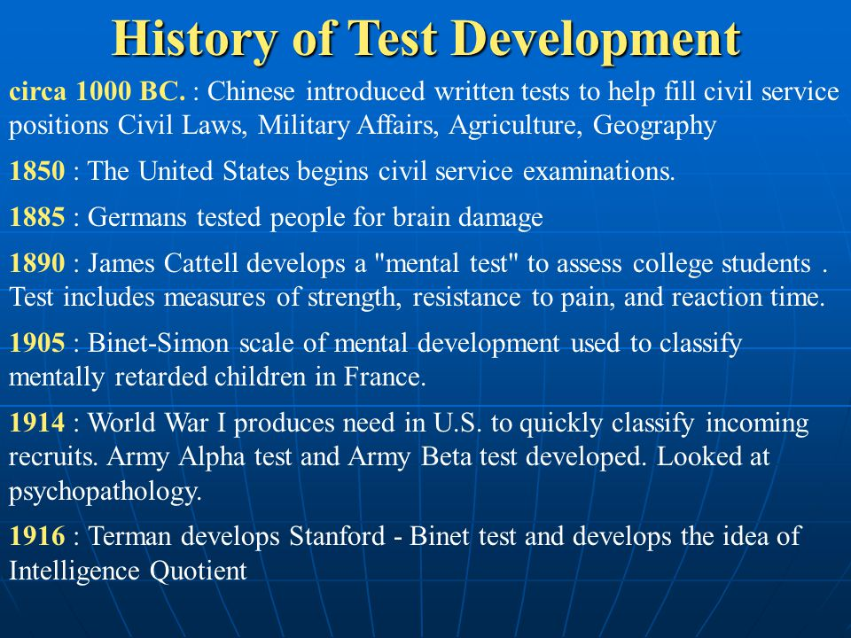 History of Test Development circa 1000 BC.