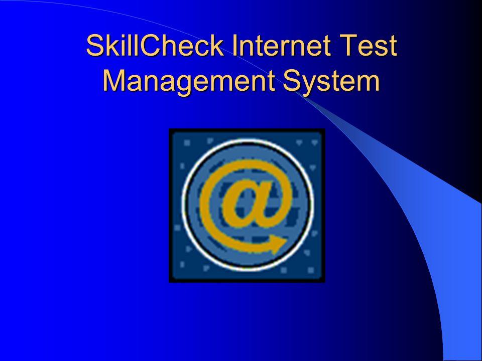 SkillCheck Internet Test Management System