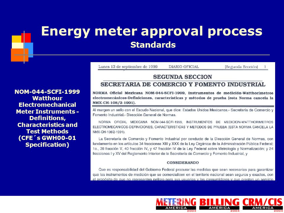 Energy meter approval process NOM-044-SCFI-1999 Watthour Electromechanical Meter Instruments - Definitions, Characteristics and Test Methods (CFE´s GW