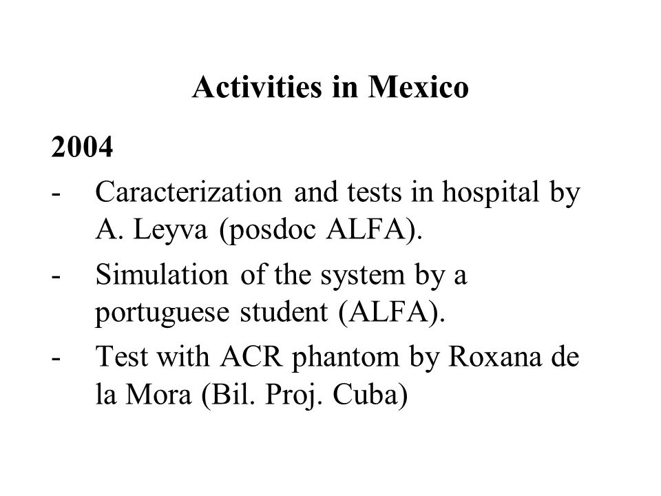 Activities in Mexico 2004 -Caracterization and tests in hospital by A.