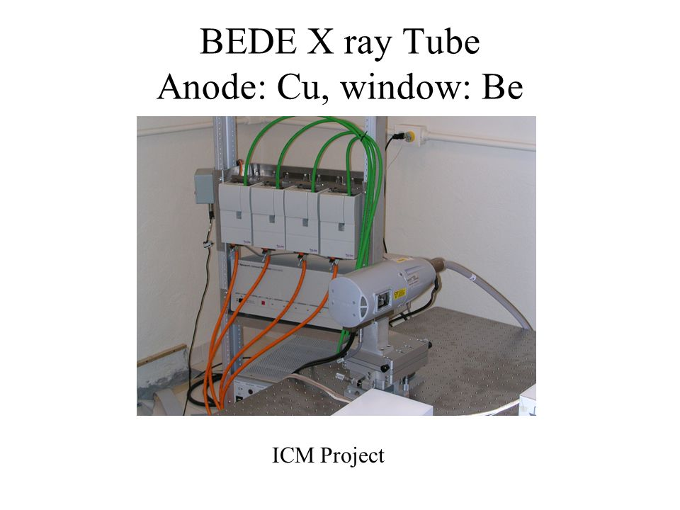 BEDE X ray Tube Anode: Cu, window: Be ICM Project
