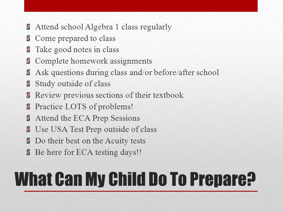 What Can My Child Do To Prepare.
