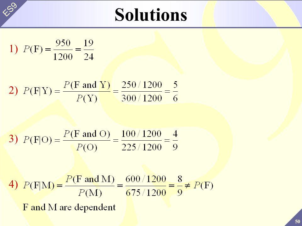 50 ES9 Solutions 1) 2) 3) 4)