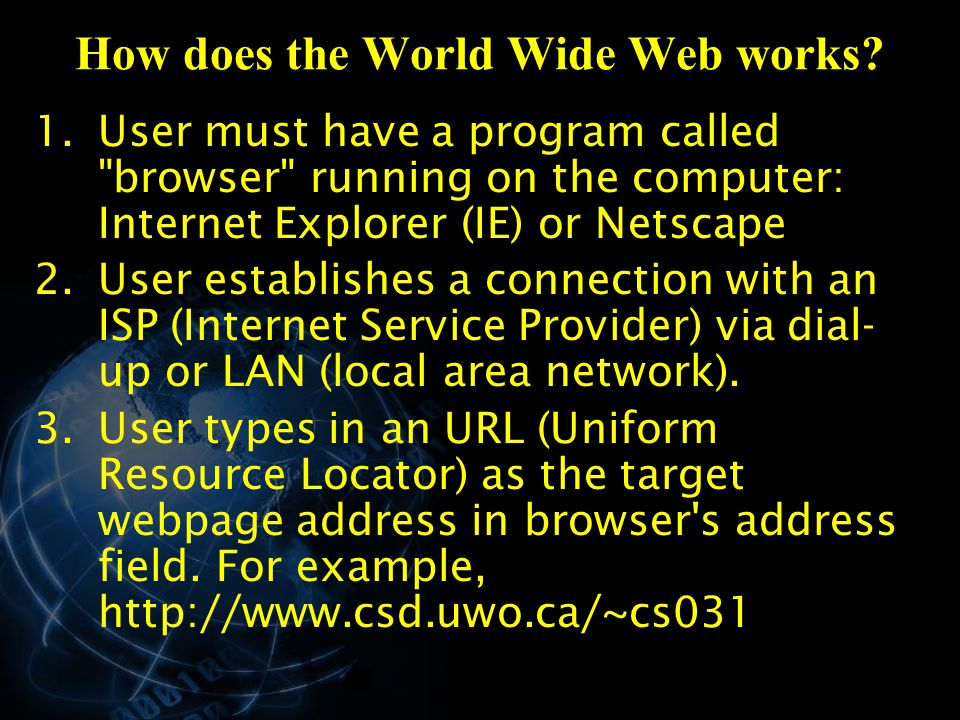 4.(4-6 are behind the scene) Through ISPs, the English URL is translated into a numerical IP (Internet Protocol) address.