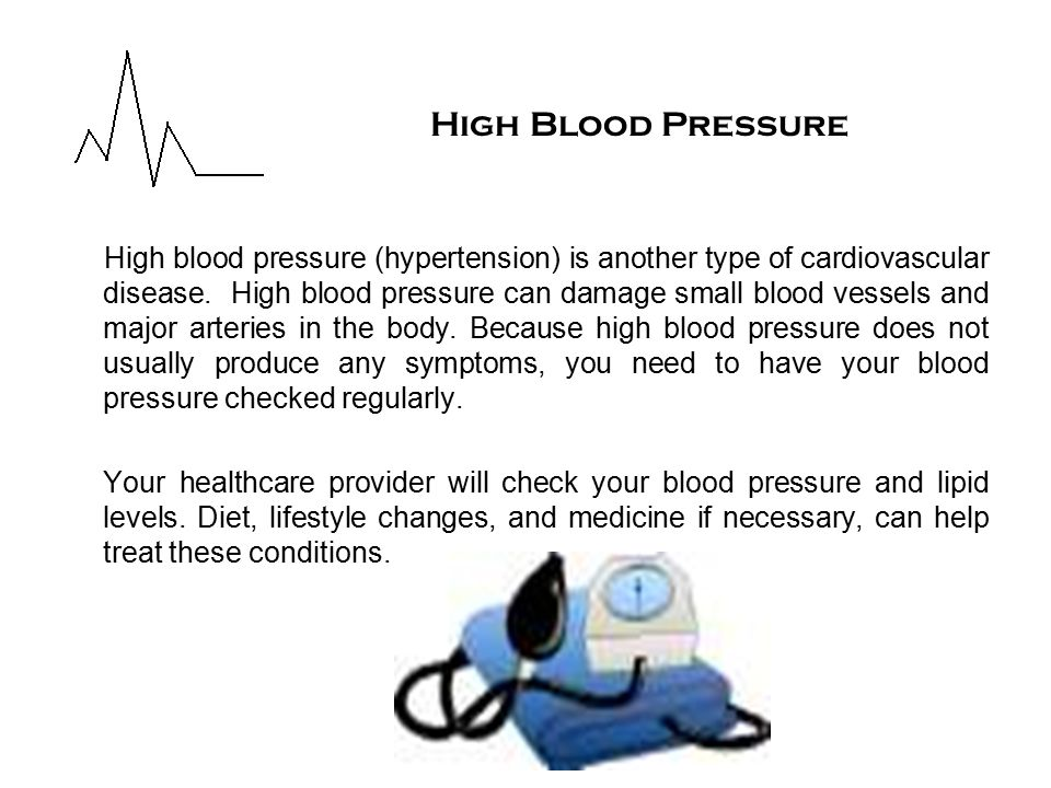 High blood pressure (hypertension) is another type of cardiovascular disease.
