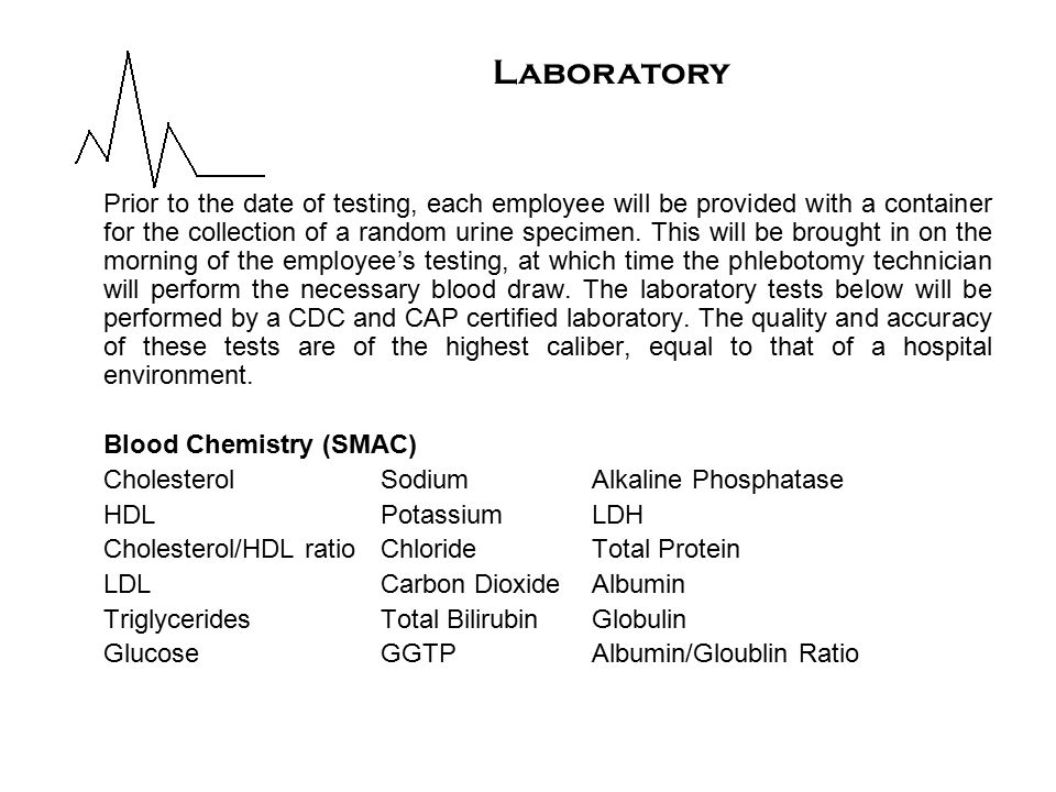 Prior to the date of testing, each employee will be provided with a container for the collection of a random urine specimen.