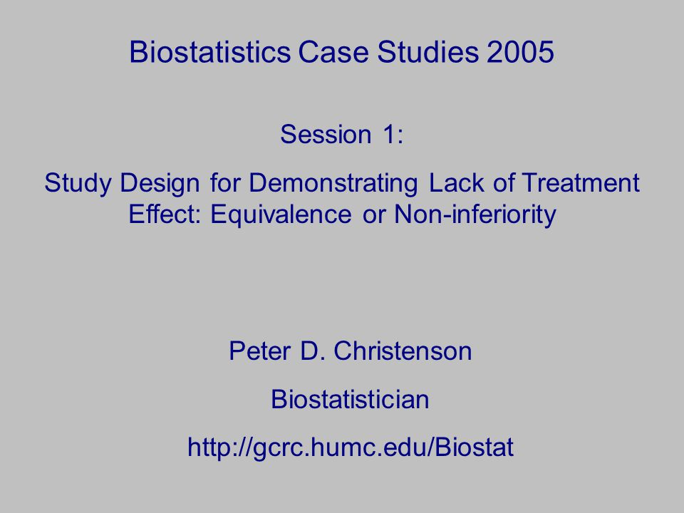 Biostatistics Case Studies 2005 Peter D.
