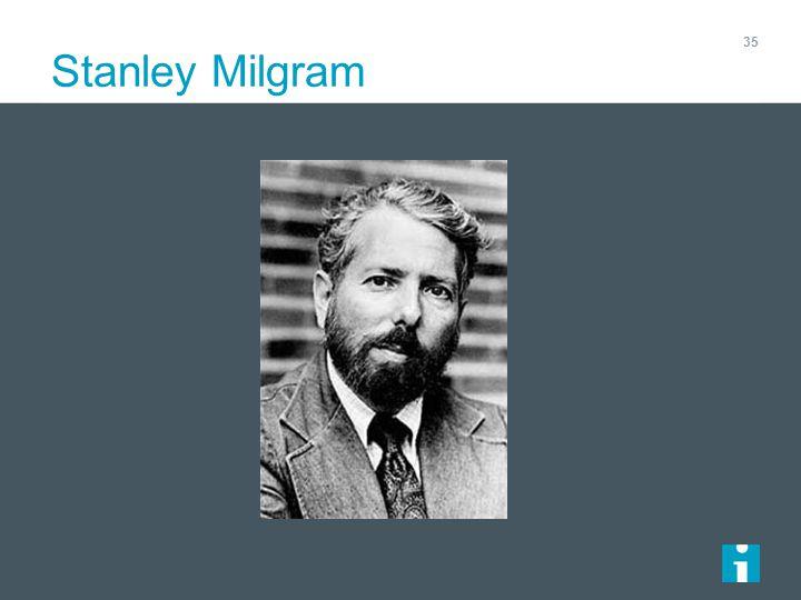 Stanley Milgram 35
