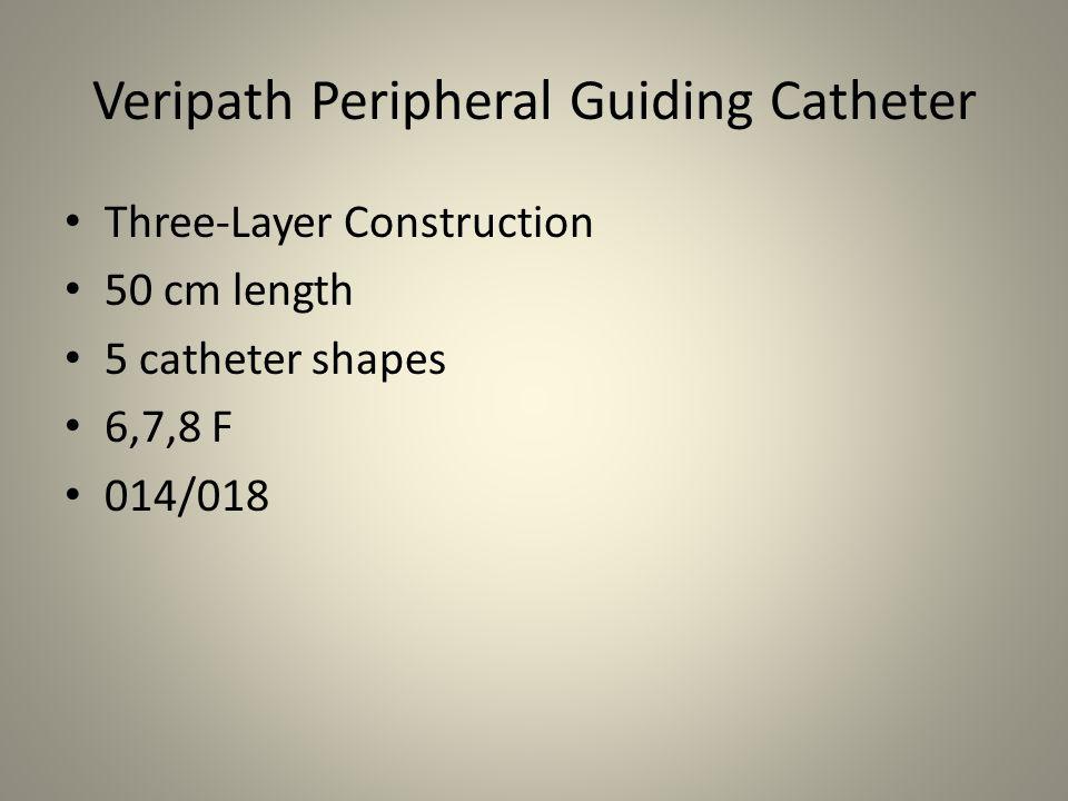 Veripath Peripheral Guiding Catheter Three-Layer Construction 50 cm length 5 catheter shapes 6,7,8 F 014/018