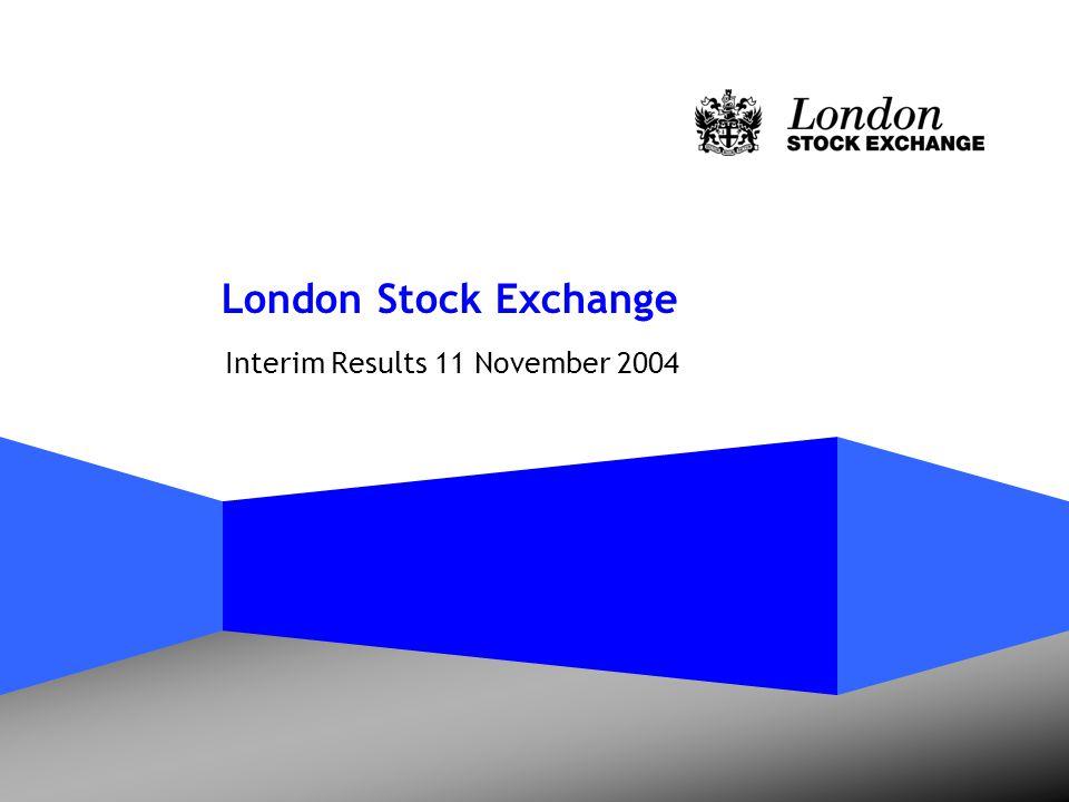 London Stock Exchange Interim Results 11 November 2004