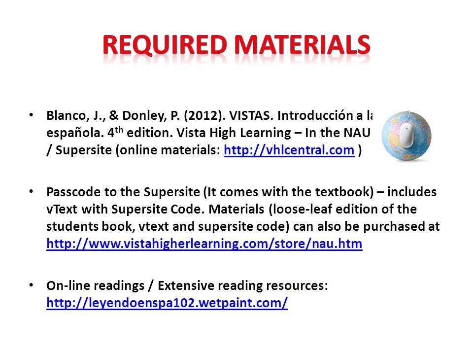 Blanco, J., & Donley, P. (2012). VISTAS. Introducción a la lengua española.