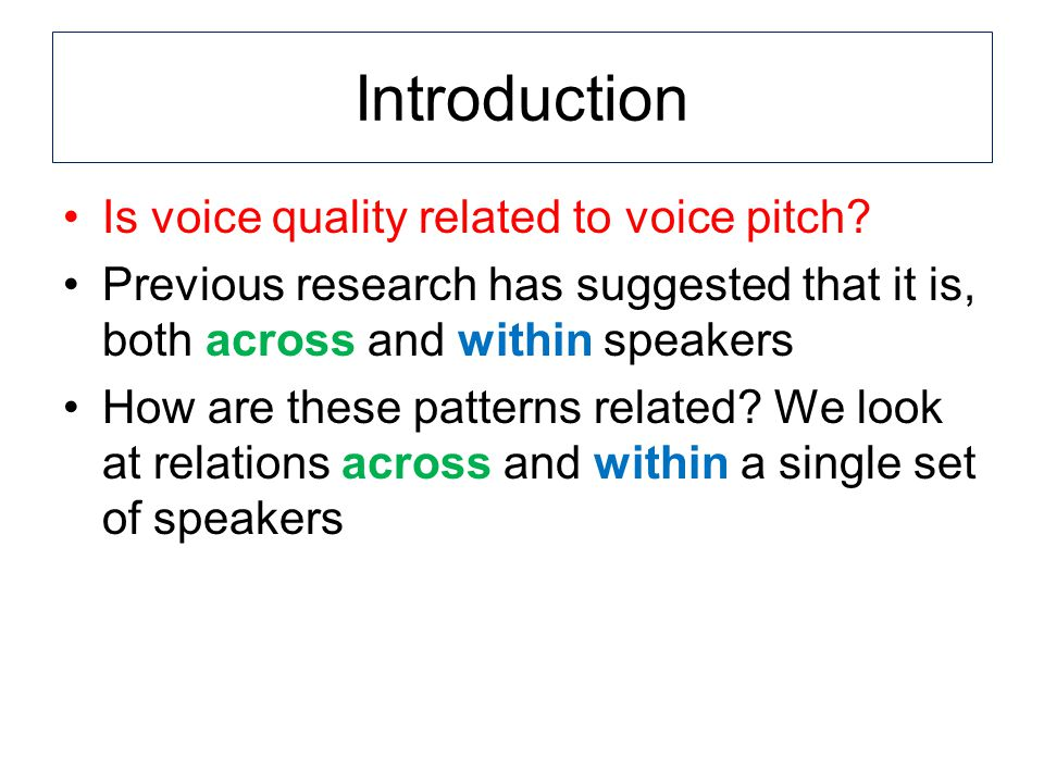 Acoustic analysis From VoiceSauce, a new program for voice analysis (Shue et al.
