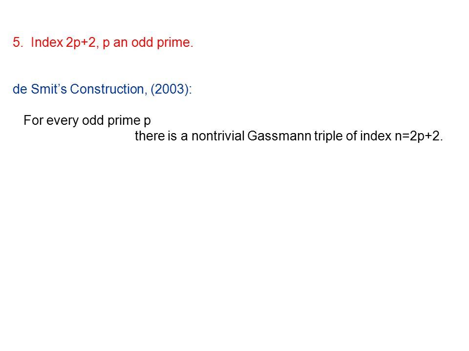 5. Index 2p+2, p an odd prime.