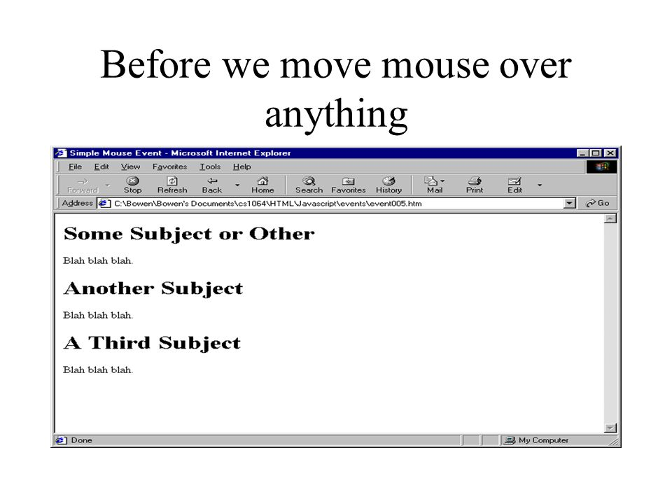 Before we move mouse over anything