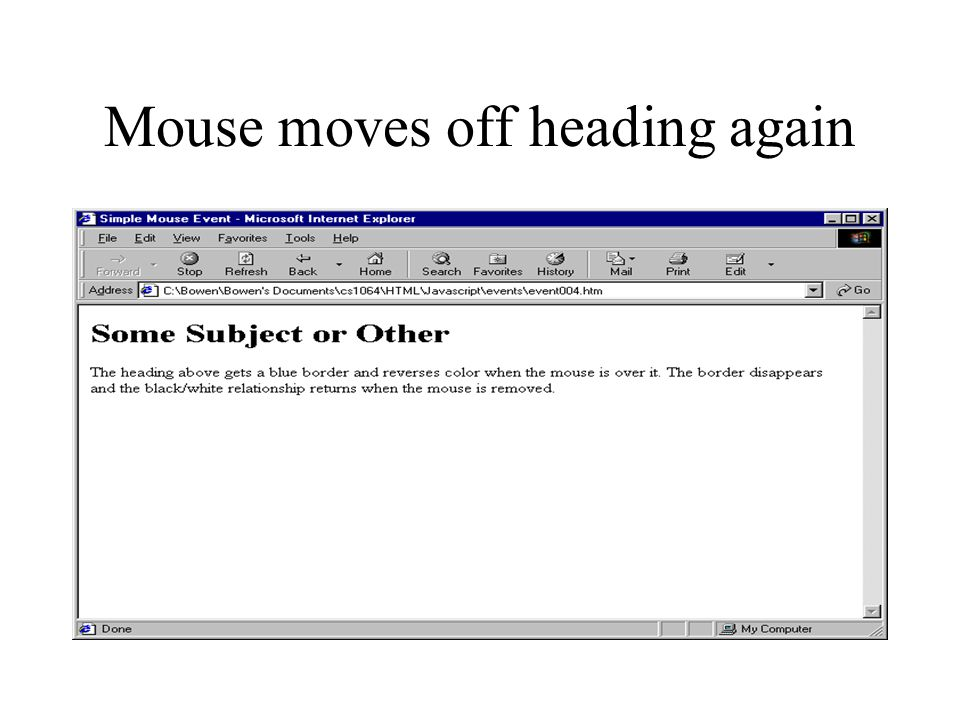 Mouse moves off heading again