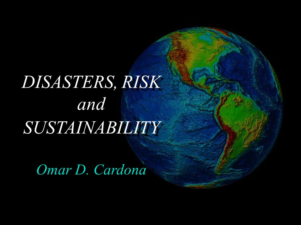 Disaster risk assessment undertaken from a holistic perspective to promote political-will and -feasibility.