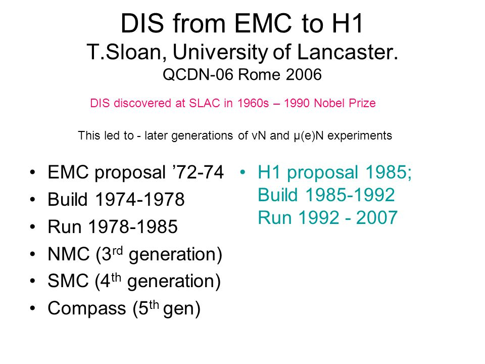DIS from EMC to H1 T.Sloan, University of Lancaster.