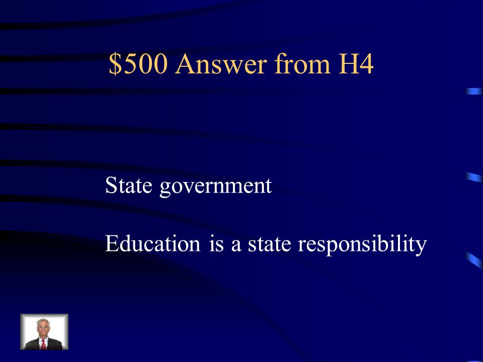 $500 Question from H4 To obtain a teaching certificate, you would contact which level of government?